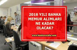 2018-yili-banka-memur-alimlari