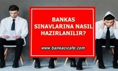 Banka Sınavlarına Nasıl Hazırlanılır?