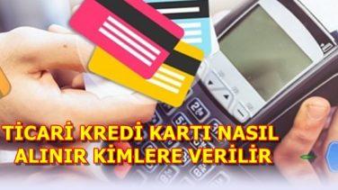 Ticari Kredi Kartları Kimlere Verilir