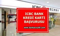 ICBC Bank Kredi Kartı Başvurusu 2017