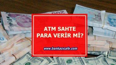 ATM Sahte Para Verir Mi?
