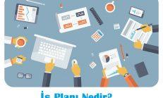 İş Planı Nedir? Nasıl Hazırlanır?