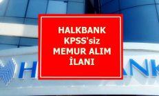 Halk Bank KPSS'siz Personel Alım İlanı