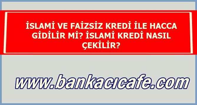 İslami Kredi Nasıl Çekilir?